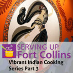Serving Up Fort Collins review Bina Mehta - Part 3
